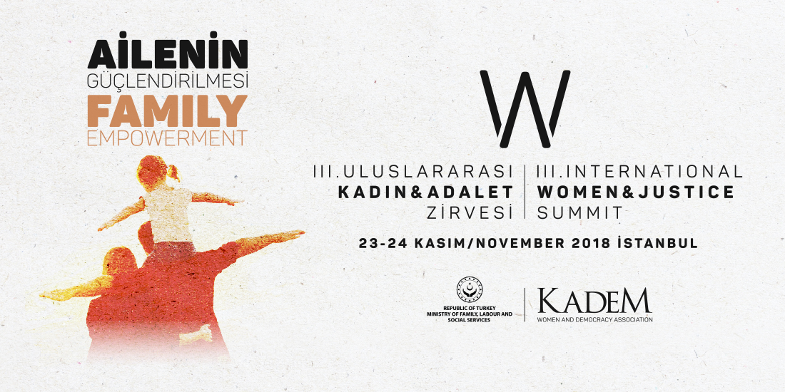 "KADEM III. International Women and Justice Summit will be held on November with the theme of ""Family Empowerment"""